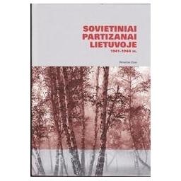 Sovietiniai partizanai Lietuvoje 1941-1944 m./ Zizas Rimantas