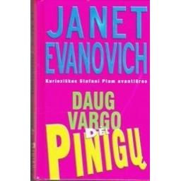 Daug vargo dėl pinigų/ Evanovich Janet