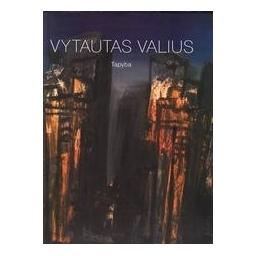 Tapyba/ Valius Vytautas