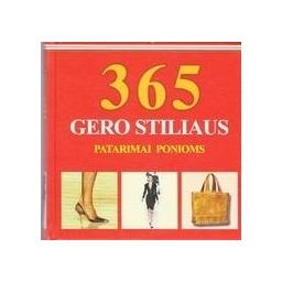 365 gero stiliaus patarimai ponioms/ Piras Claudia