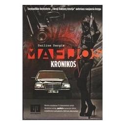 Mafijos kronikos/ Dargis Dailius
