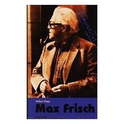 Max Frisch/ Hage Volker