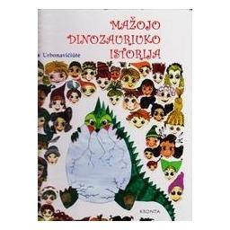 Mažojo Dinozauriuko istorija/ Rita Urbonavičiūtė