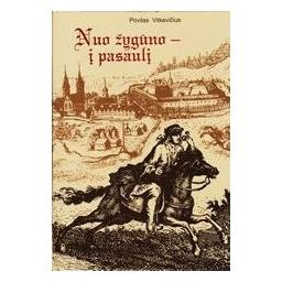 Nuo žygūno - į pasaulį/ Povilas Vitkevičius