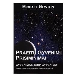 Praeitų gyvenimų prisiminimai/ Michael Newton