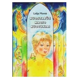 Nuostabūs Magio nuotykiai/ Lidija Montė