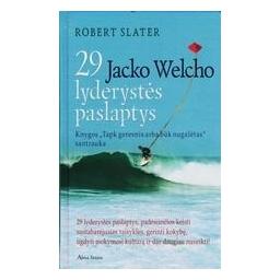 29 Jacko Welcho lyderystės paslaptys/ Slater Robert