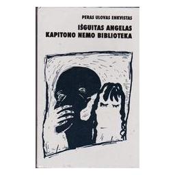 Išguitas angelas. Kapitono Nemo biblioteka/ Enkvistas Peras Ulovas
