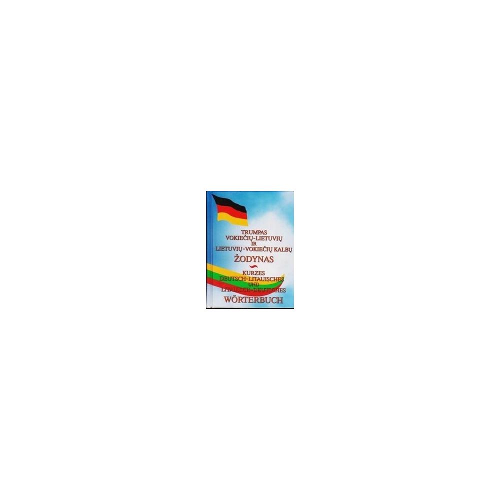 Trumpas vokiečių-lietuvių ir lietuvių-vokiečių kalbų žodynas/ Prosyčeva Nina