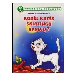 Kodėl katės skirtingų spalvų?/ Birutė Masiliauskienė