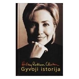Gyvoji istorija/ Clinton Hillary Rodham