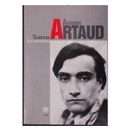 Teatras ir jo antrininkas/ Artaud Antonin