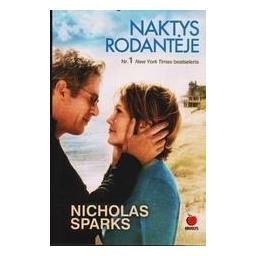 Naktys Rodantėje/ Sparks Nicholas