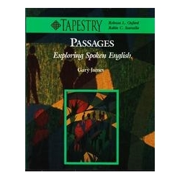 Passages: Exploring Spoken English (Tapestry)/ James Gary