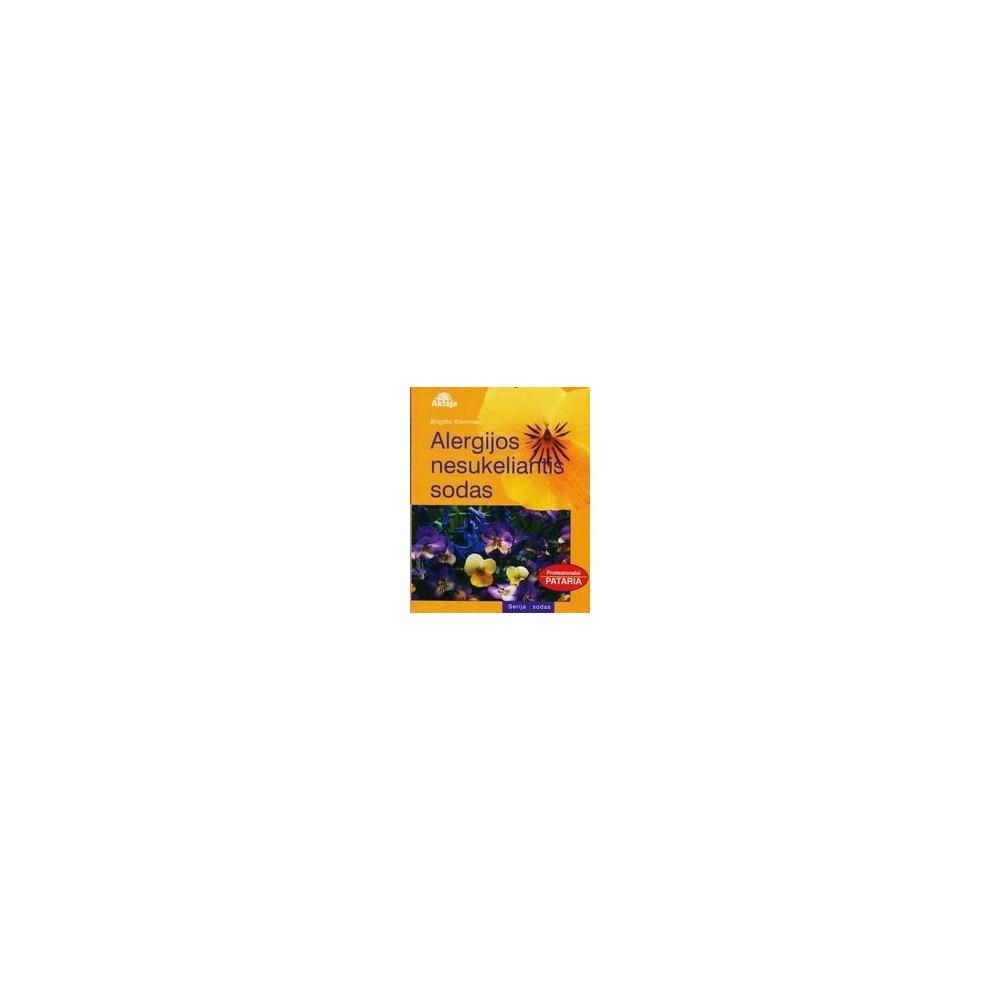 Alergijos nesukeliantis sodas/ Klemme Brigitte