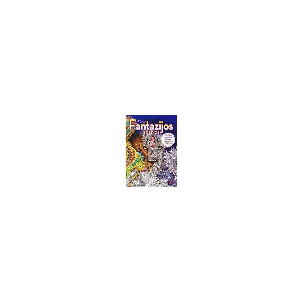 MANO FANTAZIJOS SPALVOS/ Nėra Autoriaus
