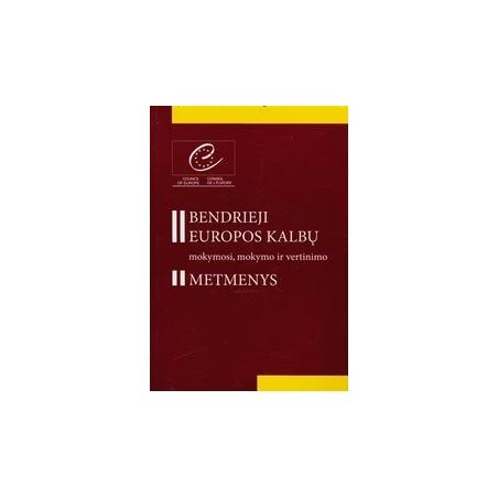 Bendrieji Europos kalbų mokymosi, mokymo ir vertinimo metmenys