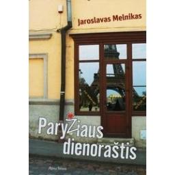 Paryžiaus dienoraštis/ Melnikas Jaroslavas