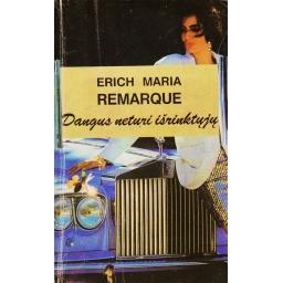 Dangus neturi išrinktųjų/ Remarque Erich Maria