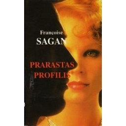 Prarastas profilis/ Sagan Francoise