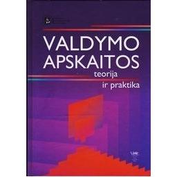 Valdymo apskaitos teorija ir praktika/ Lakis Vaclovas