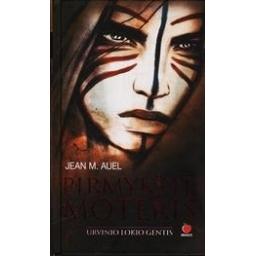 Pirmykštė moteris. Urvinio lokio gentis/ Jean M. Auel