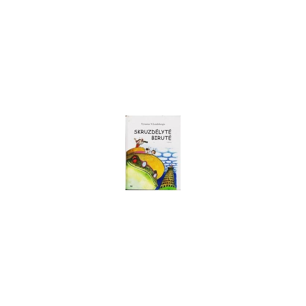 Skruzdėlytė Birutė (1 knyga)/ Landsbergis Vytautas V.