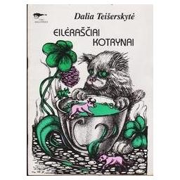 Eilėraščiai Kotrynai/ Dalia Teišerskytė