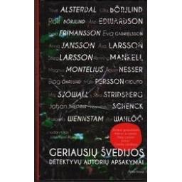 Geriausių Švedijos detektyvų autorių apsakymai/ Holmberg John - Henri