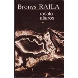 Rašalo ašaros/ Raila Bronys