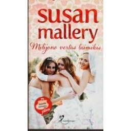 Milijono vertas laimikis/ Mallery Susan