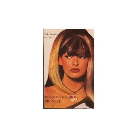 Ieškoma graži brunetė/ Gardner Erle Stanley