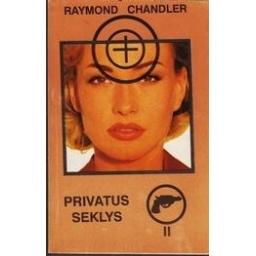 Privatus seklys (II tomas)/ Chandler Raymond