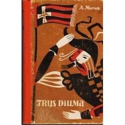 Trys Diuma/ Morua Andre