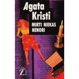 Mirti niekas nenori/ Agata Kristi