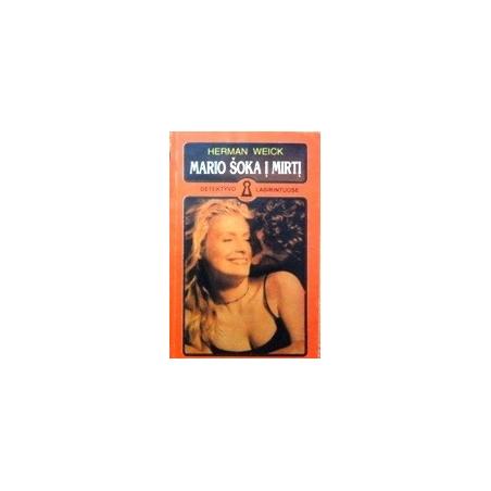 Mario šoka į mirtį/ Weick Herman