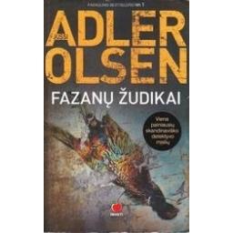 Fazanų žudikai/ Jussi Adler-Olsen
