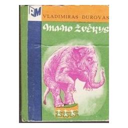 Mano žvėrys/ Durovas Vladimiras