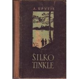 Šilko tinkle/ Upytis Andrejis
