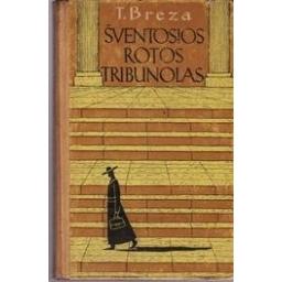 Šventosios Rotos tribunolas/ Breza T.