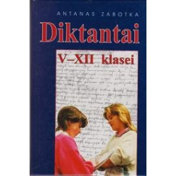 Diktantai V-XII klasei/ Zabotka Antanas