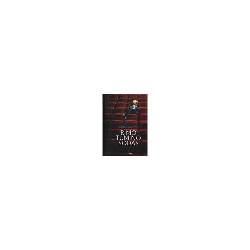 Rimo Tumino sodas/ Baikštytė Gražina