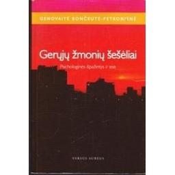 Gerųjų žmonių šešėliai: psichologinės išpažintys ir esė/ Bončkutė-Petronienė Genovaitė