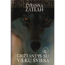 Grįžtantys su vilkų šviesa/ Zatelh Zypanna