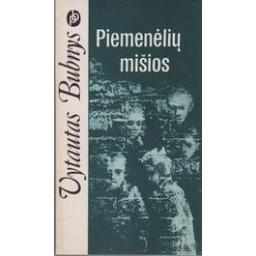 Piemenėlių mišios/ Vytautas Bubnys