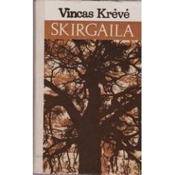 Skirgaila/ Vincas Krėvė