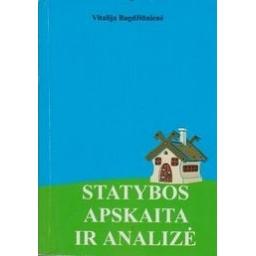 Statybos apskaita ir analizė/ Vitalija Bagdžiūnienė