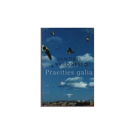 Praeities galia/ Sandro Veronesi
