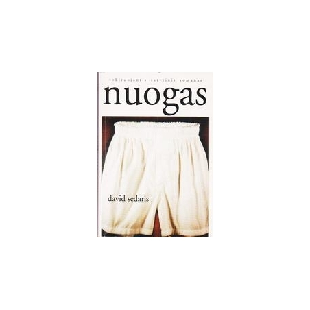 Nuogas/ David Sedaris