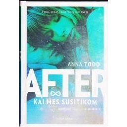 After. Kai mes susitikom/ Todd Anna